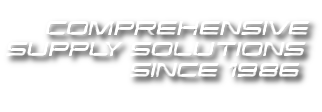 COMPREHENSIVE SUPPLY SOLUTIONS SINCE 1986